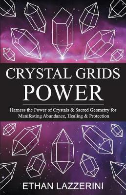 crystal-grids-power-ethan-lazzerini